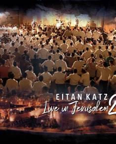 """איתן כ""""ץ - לייב בירושלים 2"""