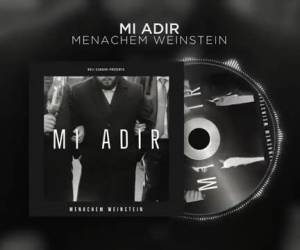 "מנחם ויינשטיין בסינגל חדש: ""מי אדיר"""